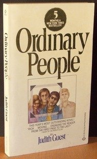 a dysfunctional family in ordinary people by judith guest Ordinary people, the 1980 directorial debut of actor robert redford is an excellent film that won several academy awards including best picture of the year it is also an excellent study of a dysfunctional family based on judith guest's novel, the plot centers on the deterioration of a family after the accidental death of the eldest son, buck.