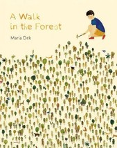 A Walk in the Forest [Hardcover] Dek, Maria - $8.80