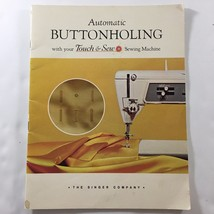 Automatic Buttonholing Touch & Sew Sewing Machine Instruction Manual Boo... - $5.93