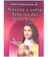 Novena a Santa Teresita del Niño Jesus libro por Maria Cecilia Jaurrieta - $4.90