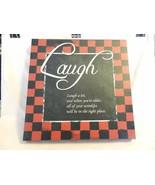 Laugh, Laugh A lot, and when you're older, Wall Art, Silkscreen - $29.70