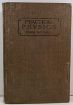 Practical Physics Fundamental Principles and Applications to Daily Life - $7.99