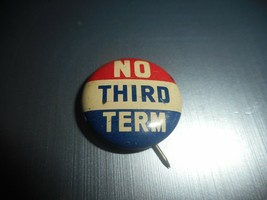 Willkie NO THIRD TERM 1940s Presidential Political Button Red/White/Blue... - $9.05