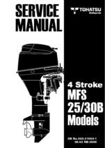 TOHATSU 25B 30B MFS MFS25B MFS30B Outboard Workshop Repair Service Manua... - $13.99