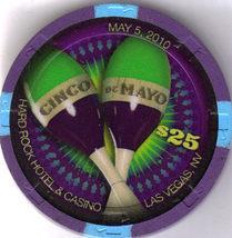 $25 HARD ROCK HOTEL Las Vegas Cinco de Mayo 2010 Casino Chip - $39.95