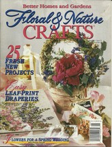Floral & Nature Crafts Magazine Better Homes and Gardens May 1996  - $4.99