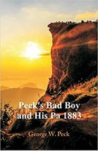 Peck's Bad Boy and His Pa 1883 - $8.67