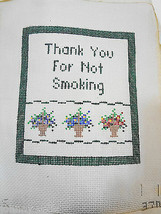 "Thank You For Not Smoking Needlepoint Canvas w Flowers 5 3/4 x 6 1/2"" 14... - $23.52"