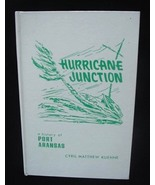Rare Hurricane Junction Port Aransas Tx History Book Texas - $125.00