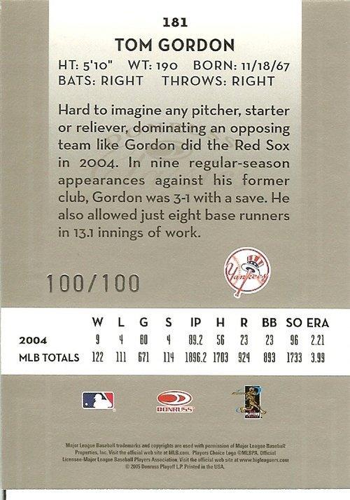 2005 donruss new york yankees tom gordon serial # 100/100 this is the last one