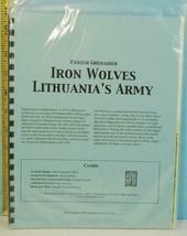 Iron Wolves Lithuania's Army Panzer Grenadier Avalanche Press 2008 Unpun... - $94.05