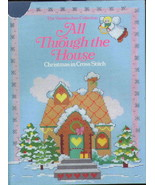 All Through The House Christmas in Cross Stitch... - $7.29
