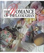 Leisure Arts The Romance of Paula Vaughan, Cros... - $7.98