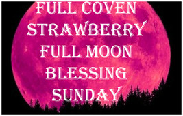 HAUNTED JUNE 16TH  FULL COVEN 27X STRAWBERRY MOON BLESSING MAGICK 97 YR Witch  - $77.77