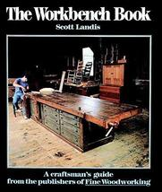 The Workbench Book: A Craftsman's Guide from the Publishers of FWW (Craf... - $14.69