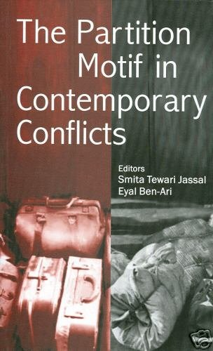 The Partition Motif in Contemporary Conflicts by Jassal