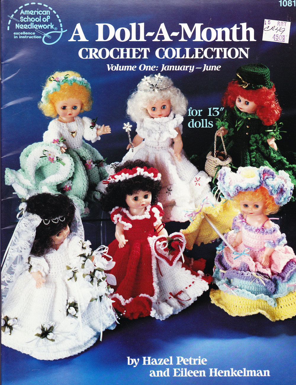 Primary image for DOLL-A-MONTH CROCHET COLLECTION JAN. - JUNE AM. SCHOOL