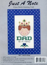 Dad Is A King Just A Note Greeting Card Cross Stitch Kit NEW - $2.67