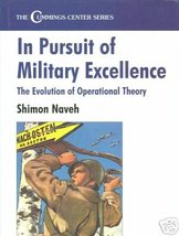 In Pursuit of Military Excellence by Naveh, Shimon - $138.99