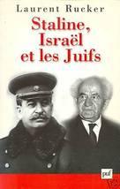 Staline, Israël et les Juifs by Rucker, Laurent - $34.99