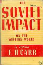 The Soviet Impact on the Western World by Carr - $4.99