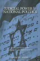 Judicial Power and National Politics in Israel by Woods - $55.00