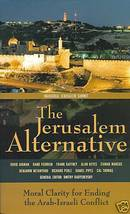 The Jerusalem Alternative: Arab-Israeli Conflict - $5.99