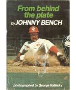 from behind the plate johnny bench baseball book first edition cincinnat... - $6.99