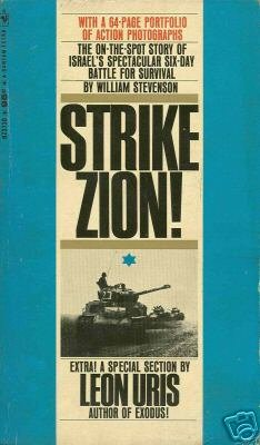 Strike Zion - The Six Day War 1967 by William Stevenson