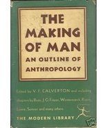 The Making of Man An Outline of Anthropology -Calverton - $9.99