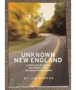 Unknown New England Landmarks, Museums, Historic Sites by Jon Marcus - $6.99