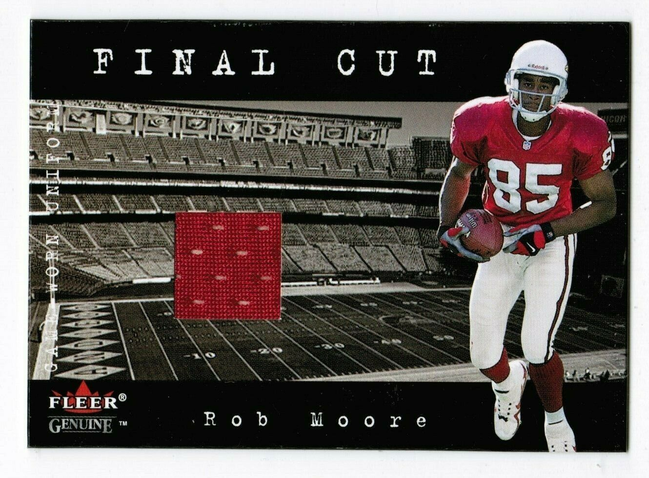 Primary image for Rob Moore 2001 Fleer Genuine Final Cut Jersey Card #17 Arizona Cardinals