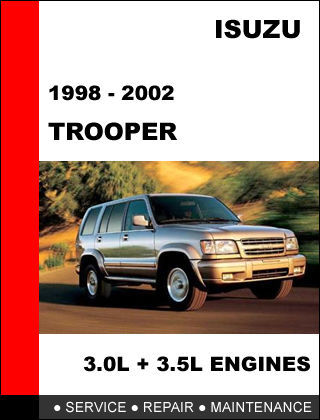 ISUZU TROOPER 1998 1999 2000 2001 2002  FACTORY SERVICE REPAIR WORKSHOP MANUAL