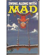 Swing Along With Mad Paperback E.C. Publications Satire Humor Alfred E N... - $34.95