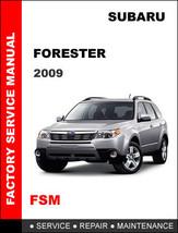 Subaru Forester 2009 Factory Service Repair Workshop Oem Maintenance Manual - $14.95