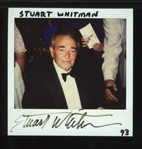 STUART WHITMAN POLAROID PHOTOGRAPH SIGNED VERY RARE - $24.95