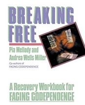 Breaking Free: A Recovery Workbook for Facing Codependence [Paperback] Pia Mello image 2