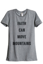 Thread Tank Faith Move Mountains Women's Relaxed T-Shirt Tee Heather Grey - $24.99+