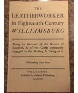 VIRGINIA HISTORY - LEATHERWORkER in Eighteenth-Century Williamsburg BookleT - $10.57