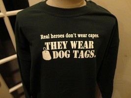 Green Real Heroes Wear DOG TAGS Crew 50-50 Sweatshirt Adult XL Excellent - $36.62