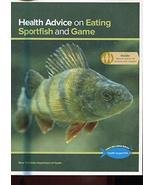 HEALTH ADVICE ON EATING SPORTFISH AND GAME /NYS /ALL FISH /MAPS+++ [Sing... - $20.79