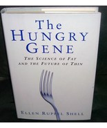 THE HUNGRY GENE The Science of Fat and the Future of Thin Book NEW! 1st Ed - $11.96