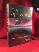 Art Bell THE QUICKENING signed first edn. by The King Of Paranormal Talk... - $167.70