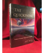 Art Bell THE QUICKENING signed first edn. by The King Of Paranormal Talk... - $220.50