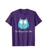Brother Shirts - Owl Always Love you Cute Owl Pun Shirt - Teacher Gift Men - $19.95+