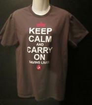Keep Calm and Carry On SAVING LIVES T-Shirt MEDIUM First Responder Blood... - $14.99