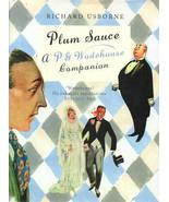 Plum Sauce: A P. G. Wodehouse Companion By Richard Usborne ~ HC/DJ 1st U... - $24.99