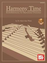 Harmony Time:Embellishments For Hammered Dulcimer/Book w/CD Set/New - $17.99