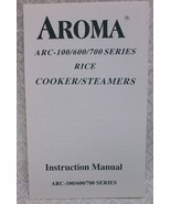 Aroma Rice Cooker Manual - $10.00