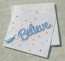 Inspirational Believe Greeting Card - Inspirational Quote Inside - Handc... - $6.55
